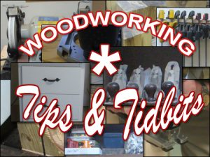Woodworking Tips And Tidbits – 04/06/08